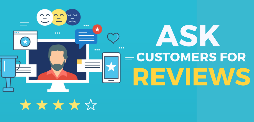 asking for reviews from your customers